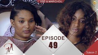 Pod et Marichou - Saison 2 - Episode 49 - VOSTFR