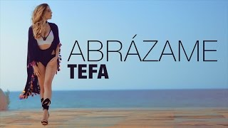 Tefa - Abrázame (Video oficial)
