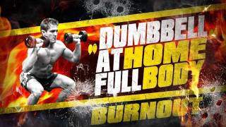 "Dumbbell ""At Home"" Full Body BURNOUT Workout!"