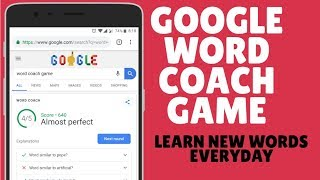 Google Word Coach Game Play Onlineto Learn New Words Daily Using Google