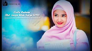 Rafi - Cinta Padamu (OST INSYA ALLAH SURGA SCTV) | Lirik