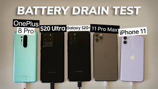 OnePlus 8 Pro Battery Drain Test Vs Samsung S20 Ultra Vs S20 Vs IPhone 11 Pro Max Vs 11
