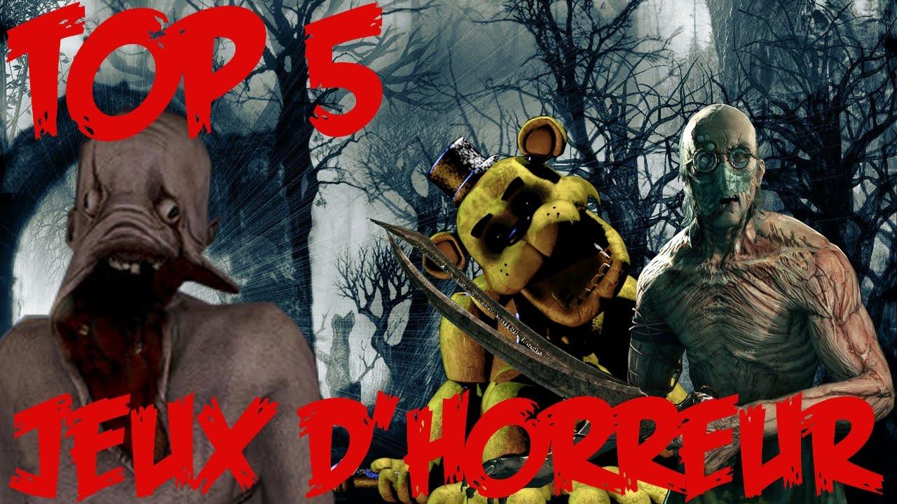 Top 5 des jeux d 39 horreur youtube - Jeux d oreure ...