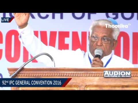 92 nd IPC GENERAL CONVENTION KUMBANAD 2016// Day - 6 Friday