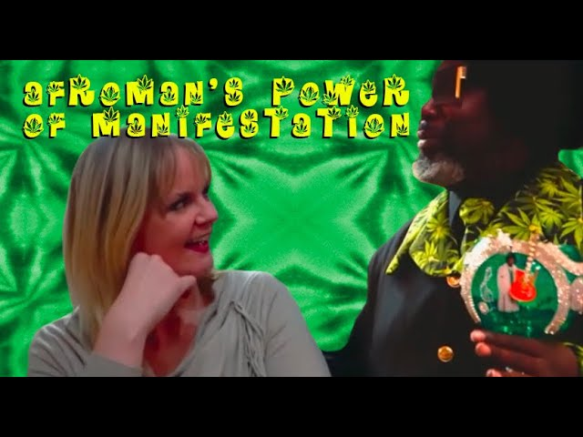 Afroman's Power of manifestation