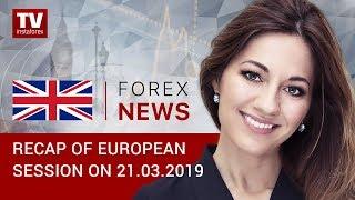 InstaForex tv news: 21.03.2019: GBP falls despite USD sharp decline (GBP, USD, EUR)