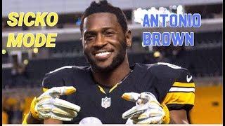 "Antonio Brown Highlights ""SICKO MODE"""