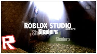 ROBLOX Studio - Shader (DESC) (OUTDATED)