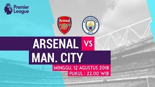 Arsenal vs Manchester City | Prediksi Premier League 12 Agustus 2018 | Prediksi Skor Anda?
