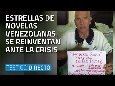 Estrellas de novelas venezolanas desesperadas por la crisis - Testigo Directo