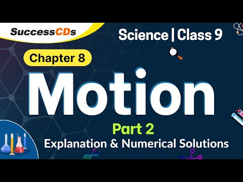 Download Motion Part 2 Class 9 CBSE NCERT Science Chapter 8 Explanation, Numerical Solution in Hindi