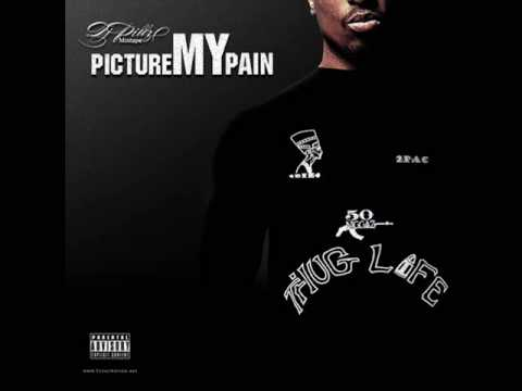 2Pac - Picture My Pain [2009]