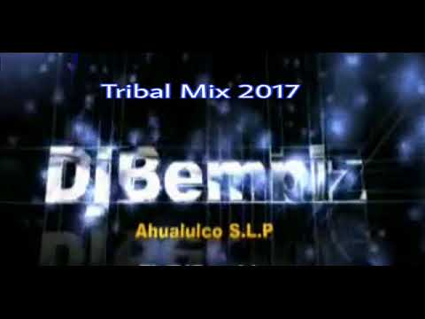 Tribal Mix  2018 Lo Mas Nuevo  DjBembiz