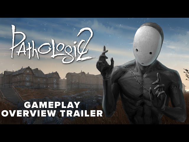Pathologic 2 - Gameplay Overview Trailer | May 23