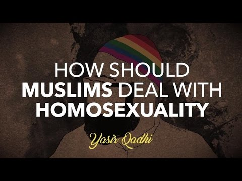 How Should Muslims Deal with Homosexuality
