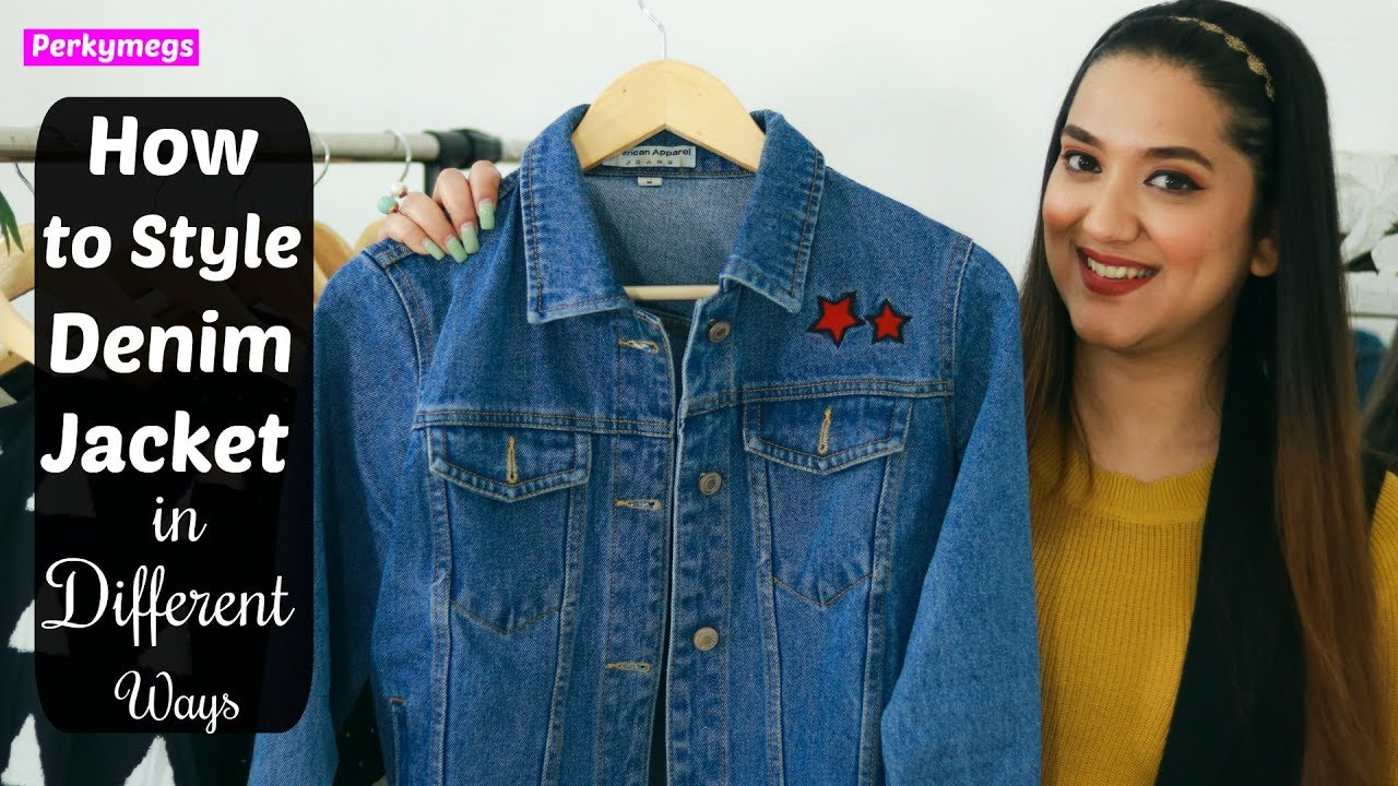 How to style Denim Jacket in Different Ways | Perkymegs