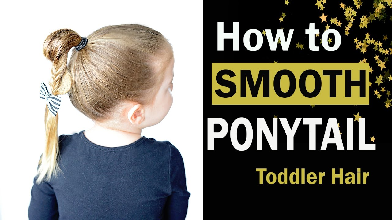 Smooth ponytail - no flyaways - toddler fine hair - YouTube d6ae78704d8
