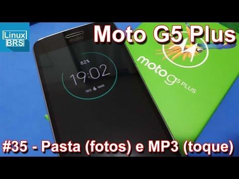 Moto G5 Plus - Pasta na galeria de fotos e MP3 como toque padrão