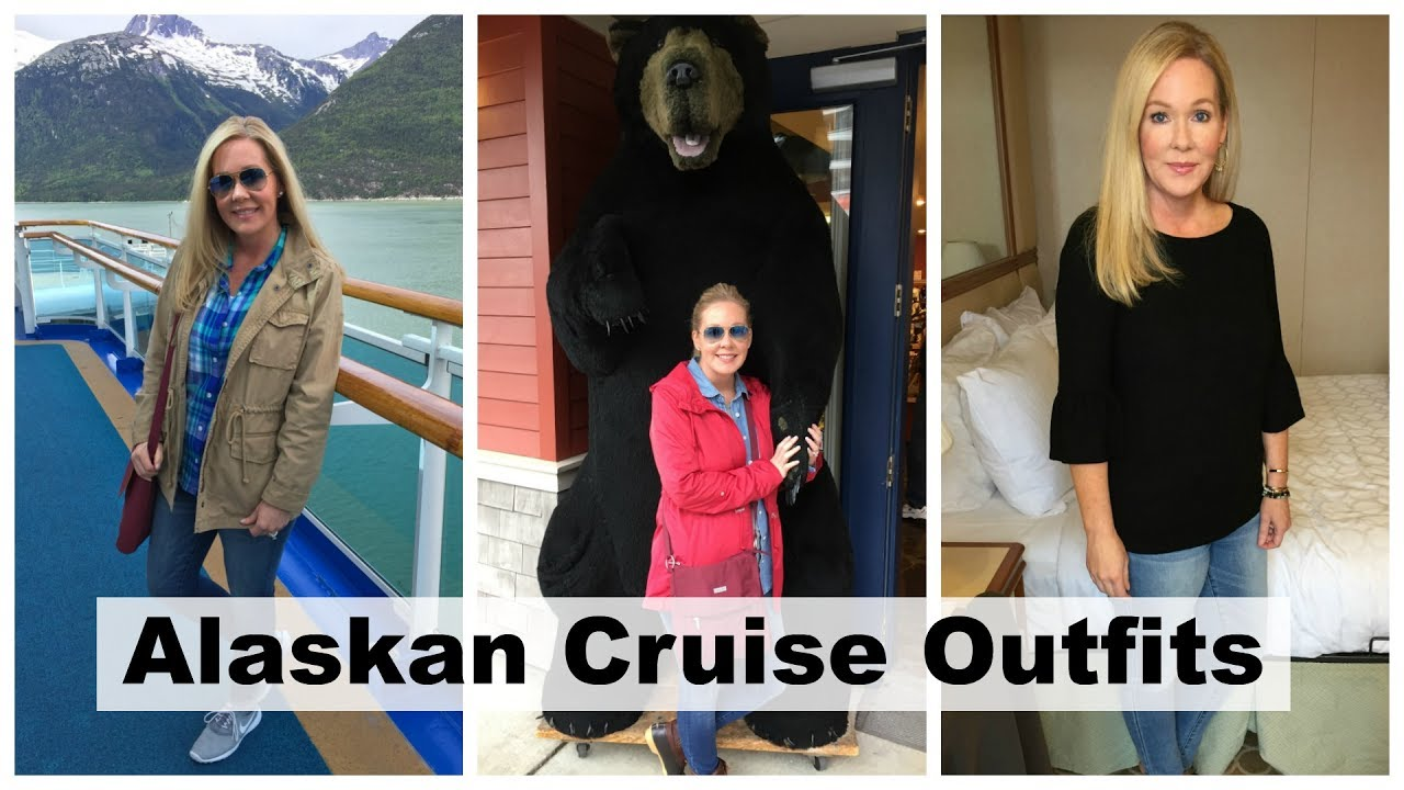 Alaska Cruise Outfits Youtube