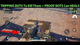 Killing BOTS By TRIPPING Them + BOTS CAN HEAL?!?! PROOF In Video!!  | DerekG