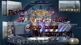 Pick'Em Challenge IEM Katowice 2019 by CERBE[R] (My PREDICTION Group Stage)