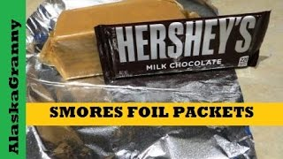 Smores Foil Packets For Campfires Or Volcano Stove