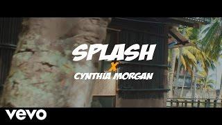 Splash - Come Over ft. Cynthia Morgan