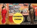 Saree Shopping In Chandni Chowk Delhi | Wholesale Markets In Old Delhi | Sarees starting at Rs 250