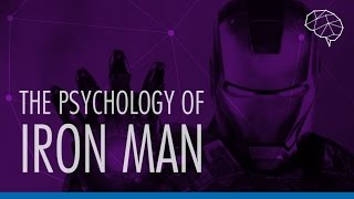 The Psychology of Iron Man: Geek Deconstructed E10