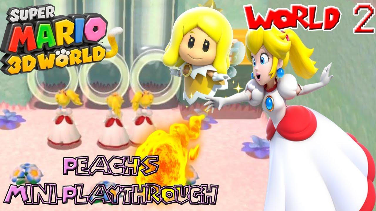 Super Mario 3D World: Peach's Mini-Playthrough ~ World 2 ...