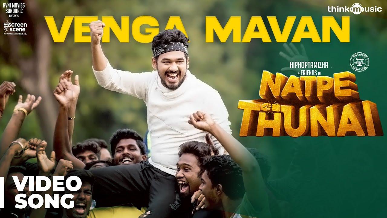 Download Natpe Thunai | Vengamavan Video Song | Hiphop Tamizha | Anagha | Sundar C