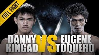 ONE: Full Fight   Danny Kingad vs. Eugene Toquero   A Slick Armbar   December 2016
