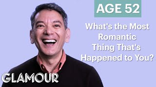 70 People Ages 5-75 Answer: What's the Most Romantic Thing That's Happened to You? | Glamour