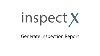 inspectX - Generate Report