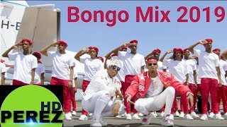 NEW BONGO MIX 2019 DJ PEREZ RAYVANNY DIAMOND PLATINUMZ MBOSSO OMMY DIMPOZ BONGO COVERS tetema mix