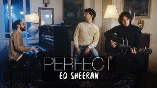"""""""Perfect"""" - Ed Sheeran - Costantino Carrara, Michele Grandinetti, Vanni Tagliavento COVER"""
