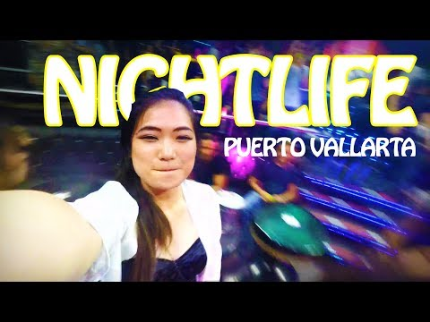 Puerto Vallarta Clubbing Tips & Guides! Mexico Travel Vlog #6