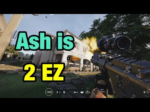 Ash Is Too Easy - Rainbow Six Siege