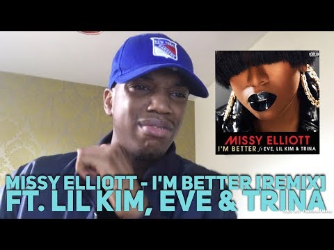 Missy Elliott - I'm Better (Remix) ft. Lil' Kim, Eve & Trina REACTION!!