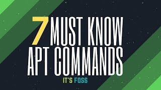 7 Apt Commands Every Ubuntu Linux User Should Know