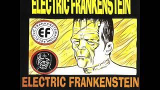 Electric Frankenstein - Conquers The World! (Full Album)