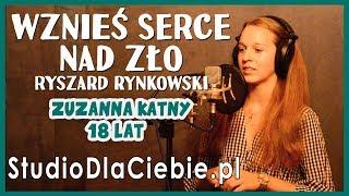 Wznieś serce nad zło - Ryszard Rynkowski (cover by Zuzanna Kątny) #1456