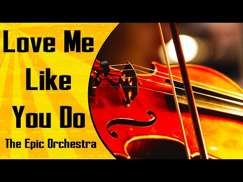 Ellie Goulding - Love Me Like You Do - Orchestra