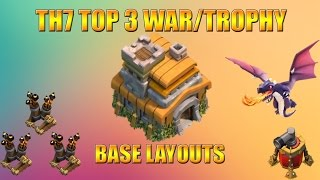 Clash of Clans | Top 3 Town Hall 7 (TH7) War/Trophy Base Layouts WITH 3 AIR DEFENSE