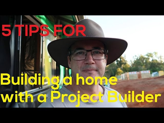 5 Tips for building with a Project Builder