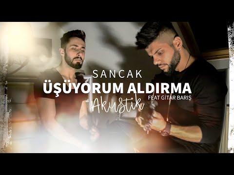 Sancak - Üşüyorum Aldırma (Akustik) Feat. Gitar Barış