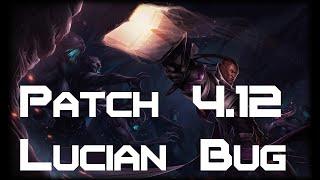 League of Legends-Lucian Bug/Glitch (Patch 4.12)