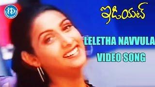 Leletha Navvula Video Song - Idiot Movie || Ravi Teja, Rakshita || Udit Narayan, Kausalya || Chakri