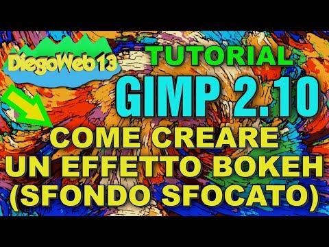 GIMP 2.10 - COME CREARE UN EFFETTO BOKEH (SFONDO SFOCATO) (ITA) thumbnail