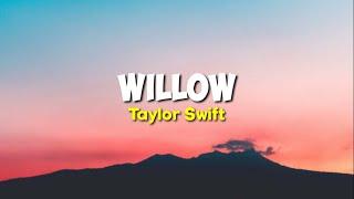 Willow - taylor swift   lirik terjemahan indonesia